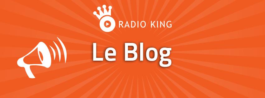 Bienvenue sur le Blog de Radio King