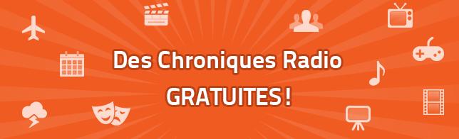 Diffusez des Chroniques Radio GRATUITEMENT !