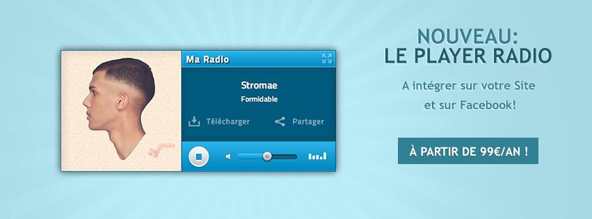 Nouveau: Le Player Radio à intégrer sur votre Site et sur Facebook!
