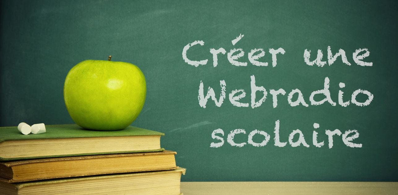 Créer une webradio scolaire