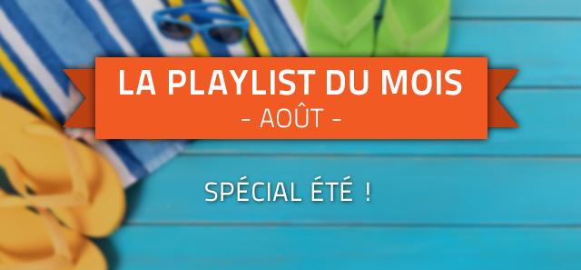 La playlist du mois d'août : spécial été