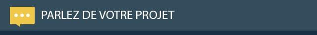 Parlez de votre projet