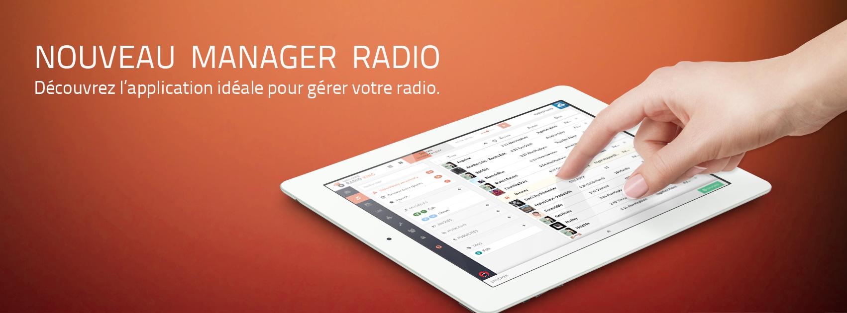 Découvrez notre nouveau Manager Radio !