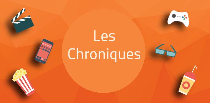 Les chroniques sont disponibles !