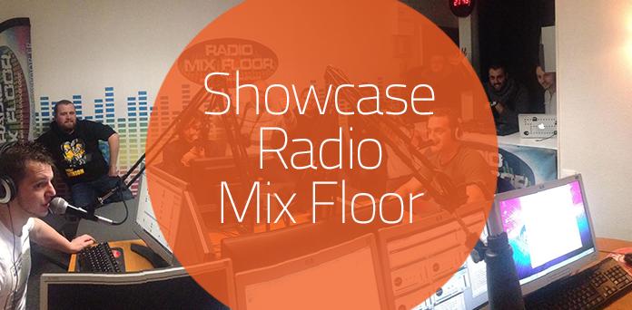 Showcase : Radio Mix Floor, un max de Son Dancefloor !
