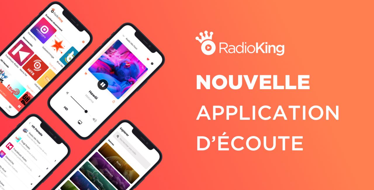 L'application d'écoute RadioKing se refait une beauté !