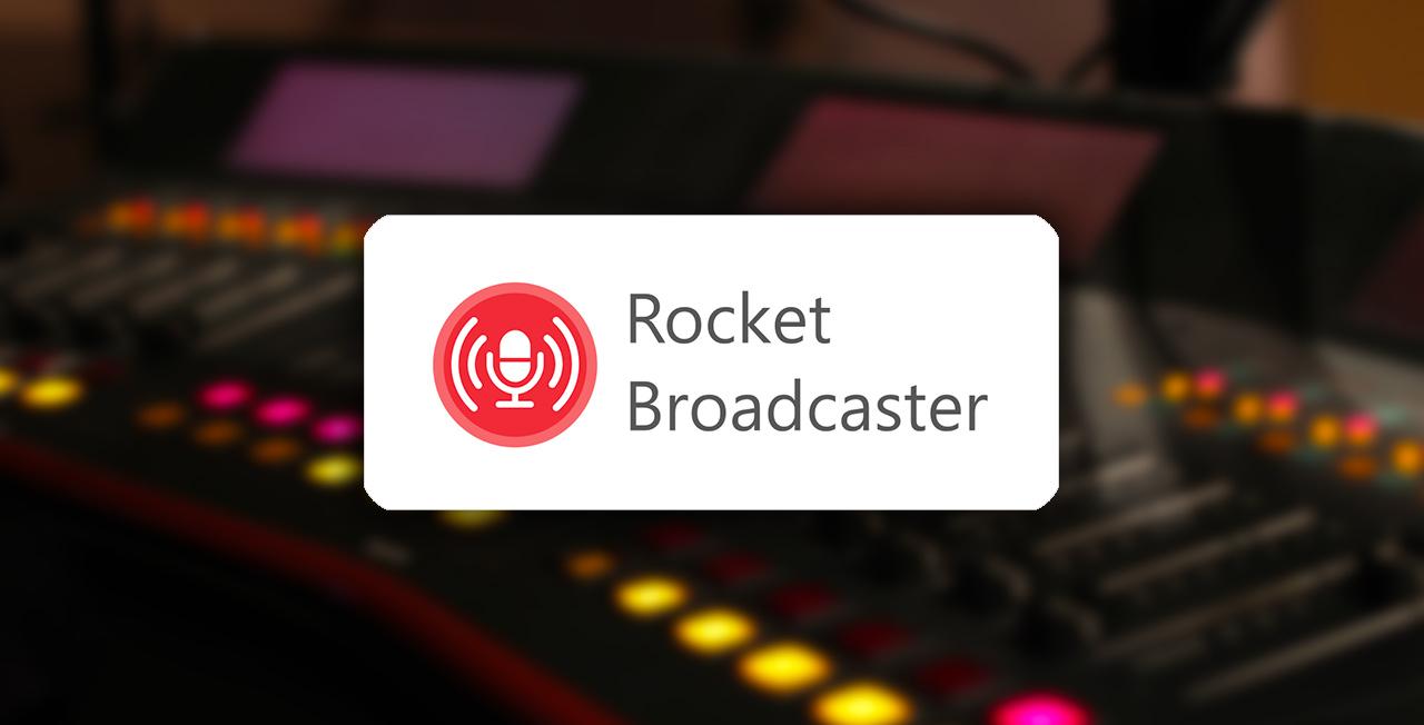 Diffuser en direct radio avec Rocket Broadcaster